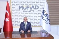 HUKUK DEVLETİ - MÜSİAD Malatya Şube Başkanı Hüseyin Kalan Açıklaması