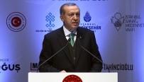 CEMAL REŞİT REY - Cumhurbaşkanı Erdoğan'dan 'Sanat' Çağrısı