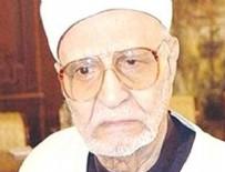 MÜFETTIŞ - Ünlü El Ezher Alimi Er-Ravi vefat Etti