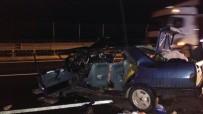 SAĞLIK EKİBİ - Hurdaya Dönen Otomobilde Sıkışan Yaşlı Kadın Hayatını Kaybetti
