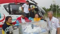 Ambulans Helikopter Yeni Doğan Bebek İçin Havalandı