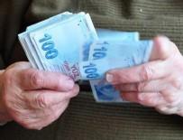 EMEKLİ MAAŞI - Emekli maaşına ek zam