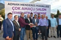 FARUK ÇELİK - Şehzadeler 'Den Bir Ayda Üçüncü Temel Atma Töreni