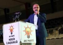 KAPATMA DAVASI - Bakan Elvan Açıklaması 'Türkiye Artık Kabuklarını Kırıp, Ayak Bağlarından Kurtuluyor'