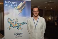 İSMAİL HAKKI - Egegen'den Turizm Otelcilik Sektörüne Dijital Dönüşüm Konferansı