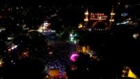 EYÜP SULTAN - Eyüp Sultan'da Kadir Gecesi Coşkusu Havadan Görüntülendi