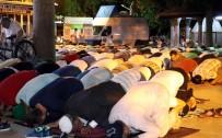 ÇEVİK KUVVET - Kadir Gecesinde Antalya'da Camiler Doldu Taştı