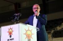 KAPATMA DAVASI - 'Türkiye Artık Kabuklarını Kırıp, Ayak Bağlarından Kurtuluyor'