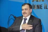 MUHALEFET - Bakan Eroğlu Açıklaması 'Fikir Üreten, Türkiye'ye Katkı Veren Muhalefet İstiyoruz'