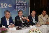 İBRAHIM BURKAY - Bursa Basını BTSO İftarında Buluştu