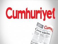 CUMHURIYET GAZETESI - Cumhuriyet'ten tepki çeken haber