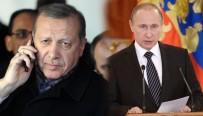 RUSYA DEVLET BAŞKANı - Putin, Cumhurbaşkanı Erdoğan telefonda görüştü