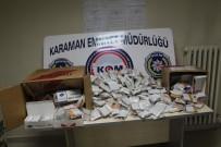 SIGARA - Karaman'da 'Duman' Operasyonu