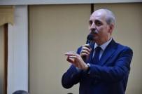 GRUP BAŞKANVEKİLİ - Başbakan Yardımcısı Kurtulmuş Çanakkale'de