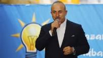 ŞEKERHANE MAHALLESİ - Bakan Çavuşoğlu'ndan Türk üssü yanıtı: Kimseyi ilgilendirmez