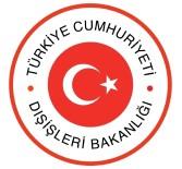 KÖRFEZ - Dışişleri Bakanlığından Katar'daki Türk Askeri Üssüne İlişkin Açıklama