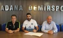 Adana Demirspor, Adil Demirbağ İle 3 Yıllık Sözleme İmzaladı
