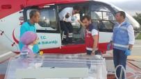 BEBEK - Yeni Doğmuş Bebeğin Yardımına Ambulans Helikopter Yetişti