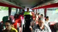 EMNIYET KEMERI - Şehirlerarası Otobüslerde Emniyet Kemeri Denetimi