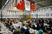 İFTAR YEMEĞİ - 100 Bin Kişi 'Sevgi Sofraları'Nda Buluştu