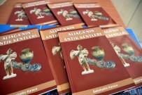 TARIHÇI - Aliağa'nın Antik Kentleri Ve Güzelhisar Kitaplarının Dağıtımı Başlandı