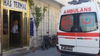 YAŞLI ADAM - Hamamda Kalp Krizi Geçiren Yaşlı Adam Hayatını Kaybetti