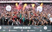 KUPA TÖRENİ - Beşiktaş Kupasına Kavuştu