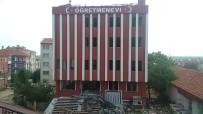 İSTANBUL AYDIN ÜNİVERSİTESİ - Edirne Öğretmenevi Binası Yıkılacak