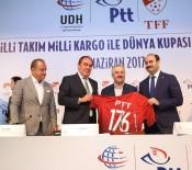 ULAŞTIRMA DENİZCİLİK VE HABERLEŞME BAKANI - TFF İle PTT Sponsorluk Anlaşması İmzaladı