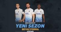 ONUR KıVRAK - Trabzonspor Yeni Sezon Formaları Görücüye Çıkıyor