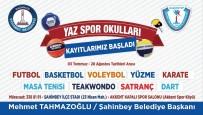ŞAHINBEY BELEDIYESI - Şahinbey'de Yaz Spor Okulu Kayıtları Başlıyor
