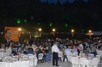 BİLİM SANAYİ VE TEKNOLOJİ BAKANI - AK Parti Teşkilatları İftarda Buluştu