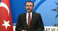 GENEL SEÇİMLER - AK Parti Sözcüsü Ünal'dan Darbe İddialarına Yanıt