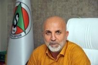 MALATYASPOR - Çavuşoğlu Açıklaması 'Eleştirenleri Yanılttık'