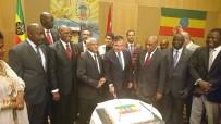ETIYOPYA - Etiyopya'nın Bağımsızlığının 26'Incı Yıl Dönümü Resepsiyonu