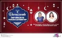 EĞLENCE MEKANI - Forum Kayseri, Yemek Söyleşisi İle Ramazan Ayına Farklı Bir Tat Katacak