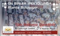 MEHTER TAKIMI - İpekyolu Belediyesi 10 Bin Kişiye İftar Verecek
