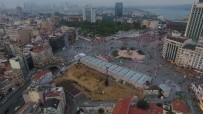 KATOLIK - Taksim Cami'nin İnşaat Çalışmalarındaki Son Durum Havadan Görüntülendi