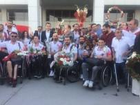 TEKERLEKLİ SANDALYE BASKETBOL - Şampiyon Yurda Döndü