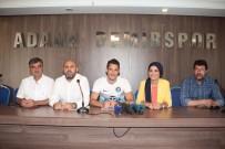 MEHMET YALÇıN - Adana Demirspor, Edin Rustemovic İle 2 Yıllık Sözleşme İmzaladı