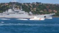 FIRKATEYN - Rus Savaş Gemisi İstanbul Boğazı'ndan Geçti