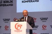 BURHANETTIN KOCAMAZ - Bakan Elvan Açıklaması '15 Temmuz Sadece Bizim İçin Değil, Dünya Demokrasisi İçin Bir Derstir'