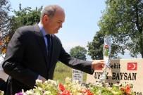 ŞEHİT ANNESİ - Bakan Özlü Açıklaması '15 Temmuz Dışarıdan Destekli Bir Çetenin Bir Çete Gurubun Hareketi'