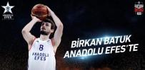 ANADOLU EFES - Birkan Batuk, Anadolu Efes'te