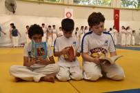 KİTAP OKUMA - Hem Judo Yapıyorlar Hem De Kitap Okuyorlar