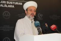 MEHMET GÖRMEZ - Diyanet İşleri Başkanı Görmez, 15 Temmuz Fotoğraf Sergisine Katıldı