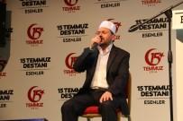TEVFIK GÖKSU - Esenler'de 15 Temmuz Şehitleri İçin 'Dua Gecesi' Düzenlendi