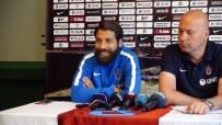 ARDA TURAN - Olcay Şahan Açıklaması 'Bu Sezon Çok Farklı Bir Trabzonspor Olacak'
