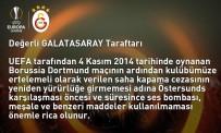 BORUSSIA DORTMUND - Galatasaray'dan Taraftara Uyarı