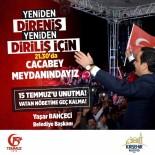 AHMET YESEVI - Kırşehir 15 Temmuz'da Ayakta Ve Nöbette Olacak
